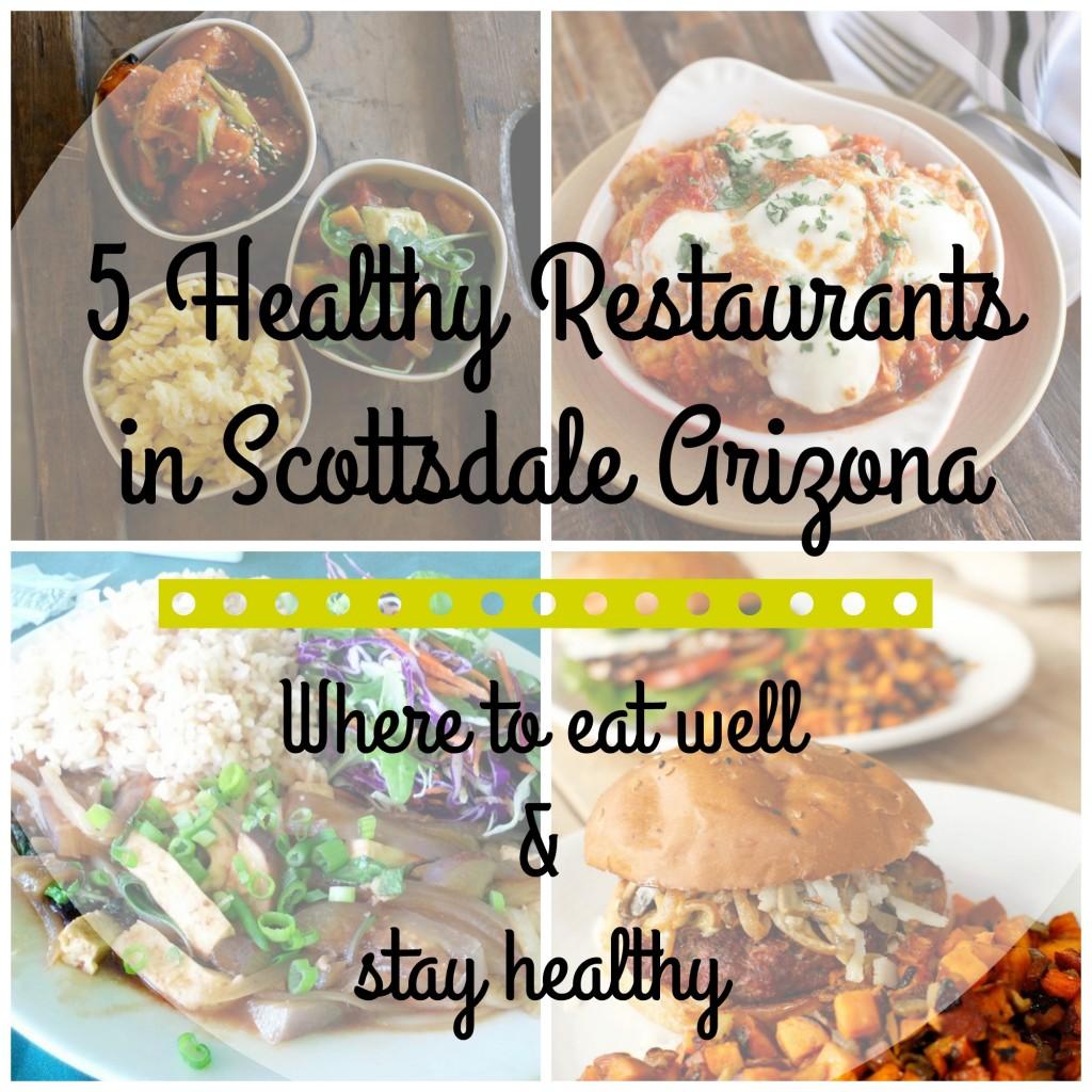 Healthy Restaurants in Scottsdale