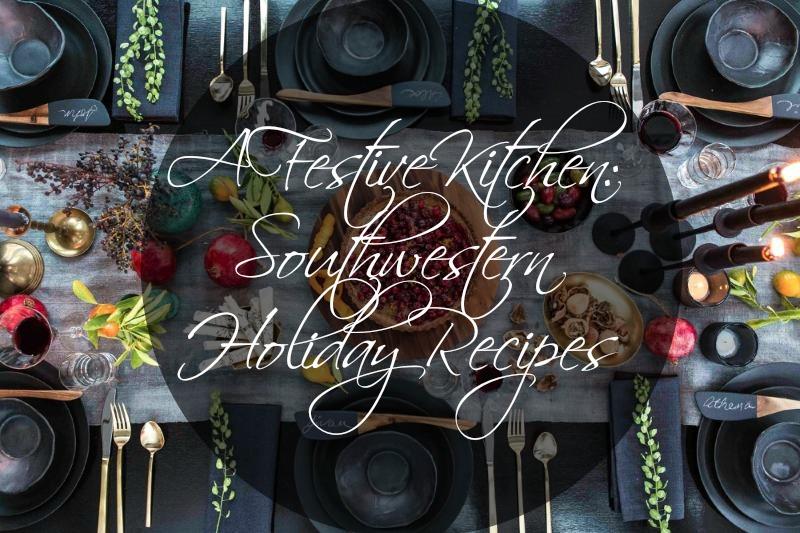 Southwestern Holiday Recipes