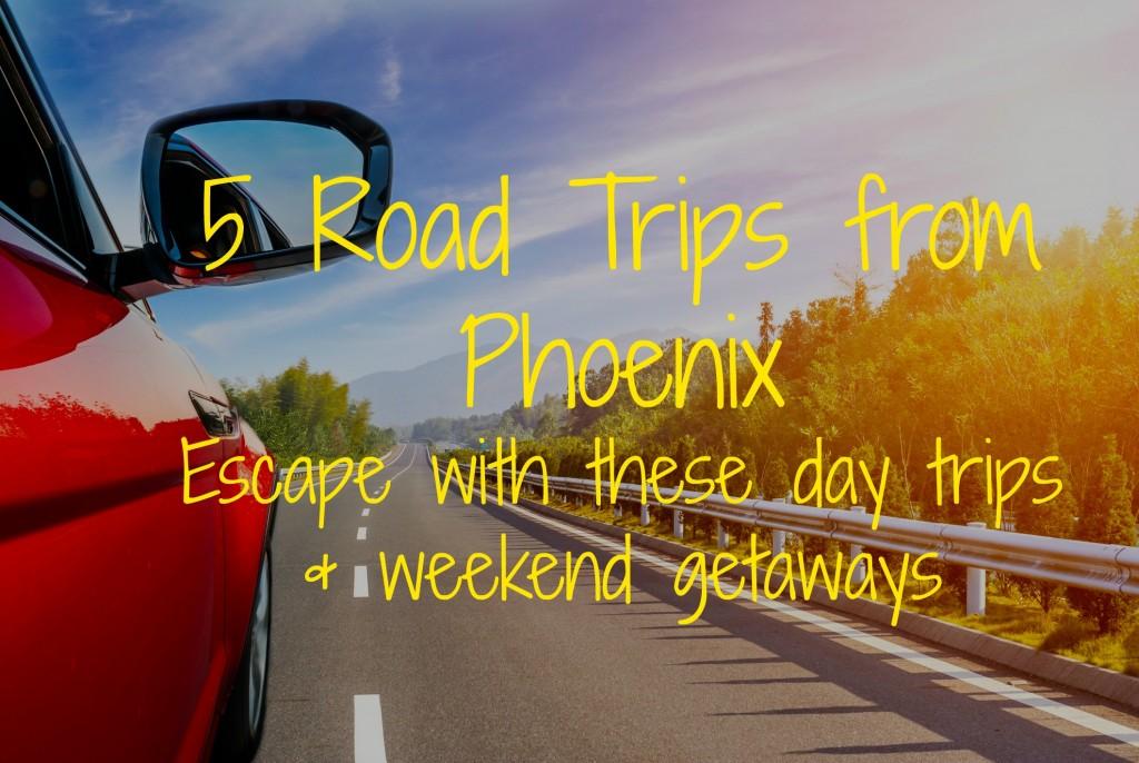 road trips from Phoenix