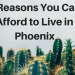 5 Reasons Why You Can Afford to Live in Phoenix