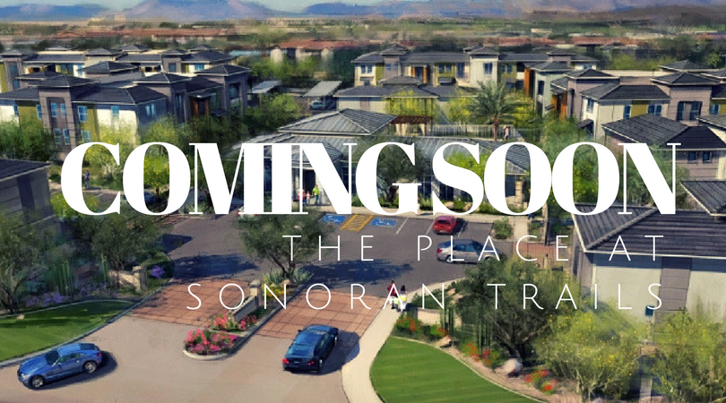 Coming Soon The Place At Sonoran Trails Mclife Phoenix