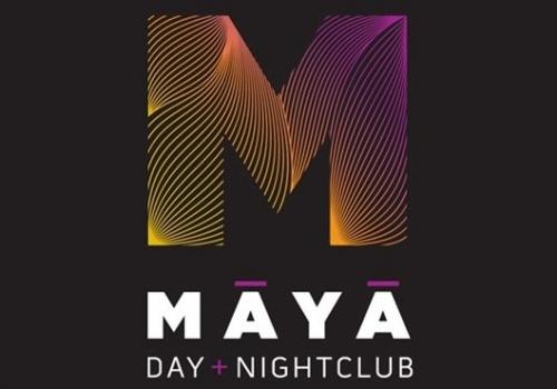 Maya Day + NightClub