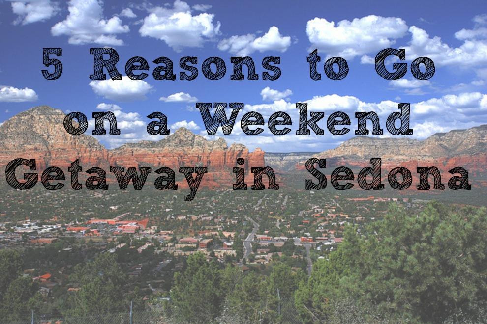 Go on a Weekend Getaway in Sedona