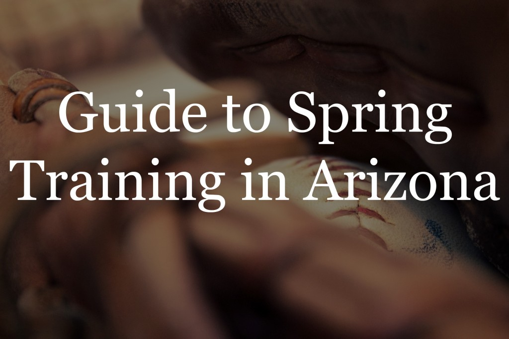 guide to spring training in arizona