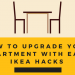 How to Upgrade Your Apartment with Easy Ikea Hacks