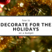 How to Decorate for the Holidays on a Budget