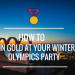 How to Win Gold at your Winter Olympics Party