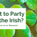 Looking For The Ultimate St Patricks Day Parties in Phoenix?